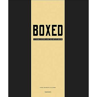 Boxed - A Visual History and the Art of Boxing by Franklin Sirmans - C