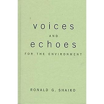 Voices and Echoes for the Environment - Public Interest Representation
