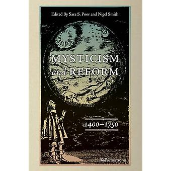 Misticismo e Reforma - 1400-1750 por Sara S. Poor - Nigel Smith - 9780
