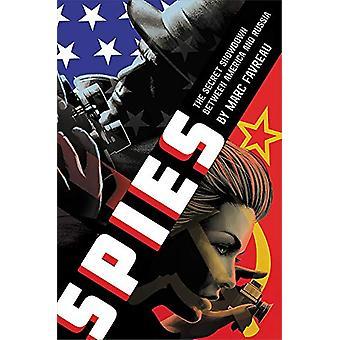 Spioner - Det hemmelige oppgjøret mellom Amerika og Russland av Marc Favreau