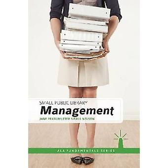 Small Public Library Management by Jane Pearlmutter - 9780838910856 B