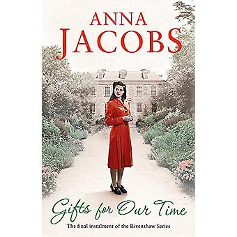 Gifts For Our Time - Book Four in the the gripping - uplifting Rivensh