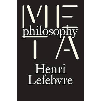 Metaphilosophy by Henri Lefebvre - 9781784782733 Book