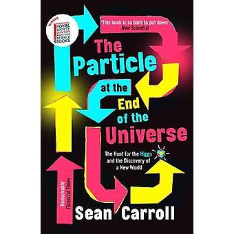 Partikkelen på slutten av universet - jakt etter Higgs og t