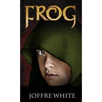 Frog by Joffre White - 9781846247118 Book
