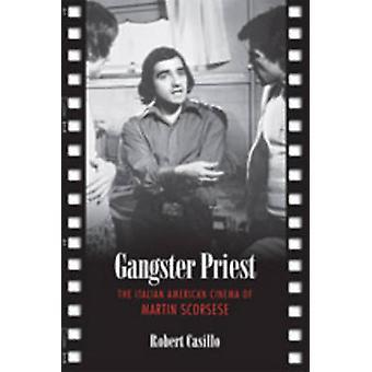 Sacerdote de Gangster - el cine americano italiano de Martin Scorsese por Ro