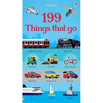 199 Things That Go by Jessica Greenwell