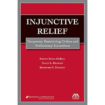 Injunctive Relief - Temporary Restraining Orders and Preliminary Injun