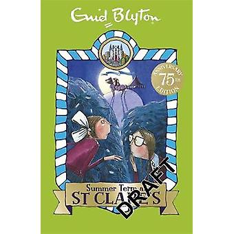 Summer Term at St Clares by Enid Blyton