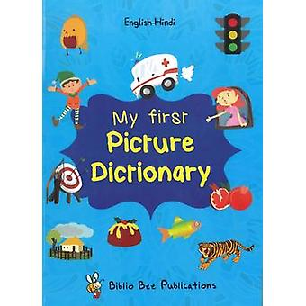 My First Picture Dictionary EnglishHindi with Over 1000 Words by Watson & Maria