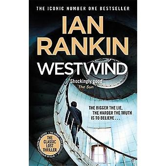 Westwind - The classic lost thriller by Ian Rankin - 9781409196068 Book