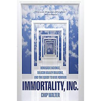 Immortality - Inc. by Chip Walter - 9781426219801 Book