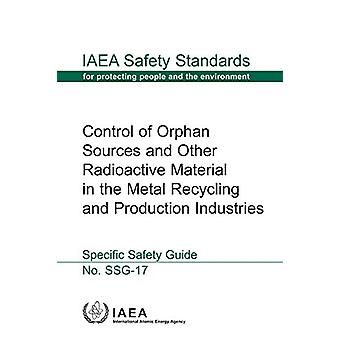 Contrôle des sources orphelines et autres matières radioactives dans le métal