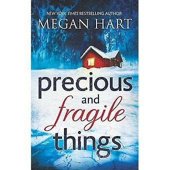 Precious and Fragile Things by Megan Hart - 9780778314172 Book