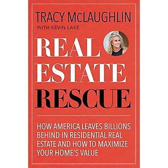 Real Estate Rescue by McLaughlin & TracyLake & Kevin