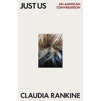 Just Us by Rankine & Claudia