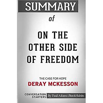 Summary of On the Other Side of Freedom: The Case for Hope by DeRay Mckesson: Conversation Starters
