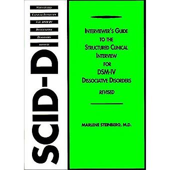Interviewer's Guide to the Structured Clinical Interview for DSM-IV (