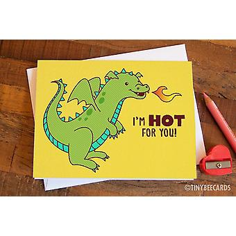 Dragon Love Card I'm Hot For You