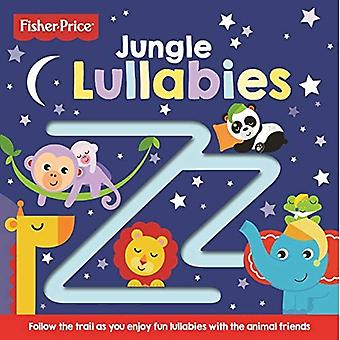Fisher-Price Jungle Lullabies [Board book]