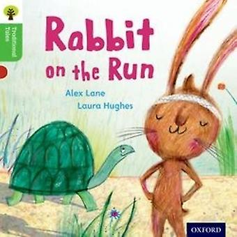Oxford Reading Tree Traditional Tales: Level 2. Rabbit On the Run