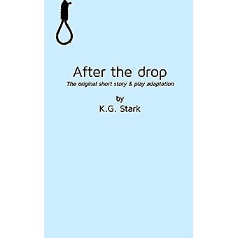 After the drop by Kg Stark - 9780995193796 Book