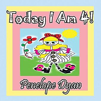 Today I Am 4! by Penelope Dyan - 9781614770435 Book