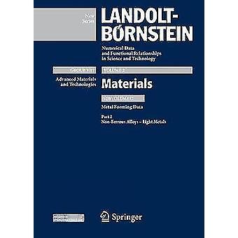 Deel 2 Nonferrous Alloys Light Metals van Spittel & thiloSpittel & Marlene