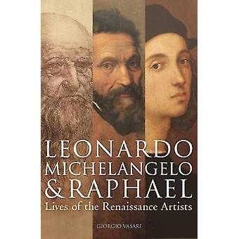 Leonardo Michelangelo & Raphael