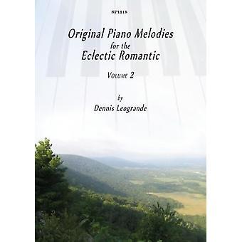 Original pianomelodier för den eklektiska romantikern: Volym 2