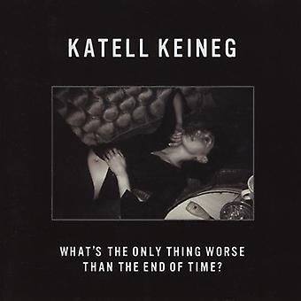 Katell Keineg - いただきました唯一の時間の終わりよりも悪いですか?【 CD 】 アメリカ輸入