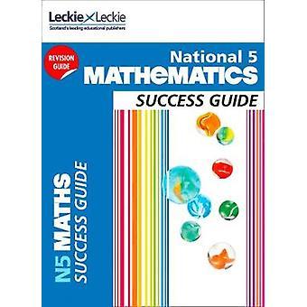 National 5 Mathematics Success Guide (Success Guide) by Ken Nisbet -