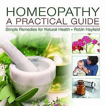 Homeopatia - käytännön opas - yksinkertaisia korjaustoimenpiteitä luonnollinen terveydelle