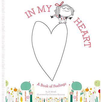 In My Heart - A Book of Feelings by Jo Witek - Christine Roussey - 978