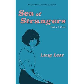 Mare di Strangers di Lang Leav - 9781449489892 libro