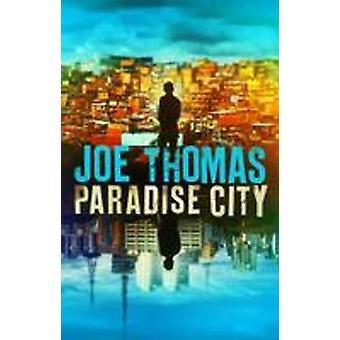 Paradise City by Joe Thomas - 9781911350163 Book