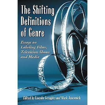 ジャンル別 - のシフト定義、映画・ テレビのラベル付けに関するエッセイ