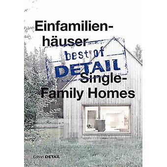 Best of Detail - Einfamilienhauser / Best of Detail - Single Family Hou
