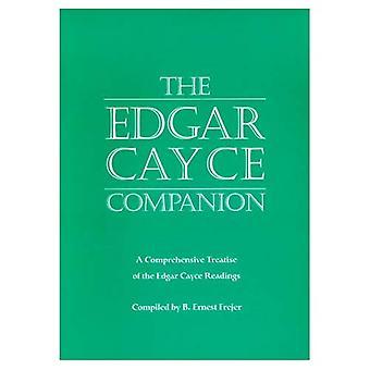 El compañero de Edgar Cayce: Un tratado comprensivo de las lecturas de Edgar Cayce