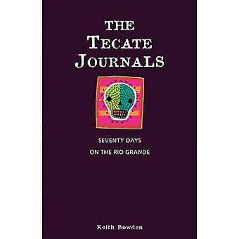 Les revues de Tecate: 70 jours sur le Rio Grande