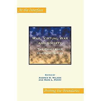 Guerre, guerre virtuelle et société