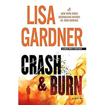 Crash and Burn (Thorndike Press Large Print Core)