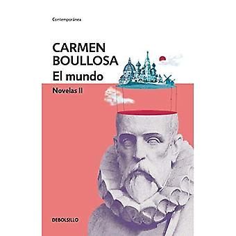 El Mundo. Novelas II / världen. Roman II
