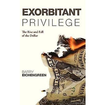 Ublu privilegium stigning og fald af Dollar Eichengreen & Barry