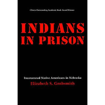 Indians in Prison by Grobsmith & Elizabeth S.