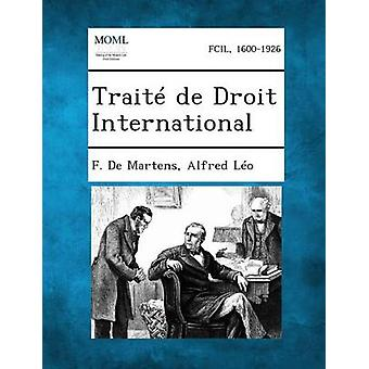 Traite de Droit International door De Martens & F.