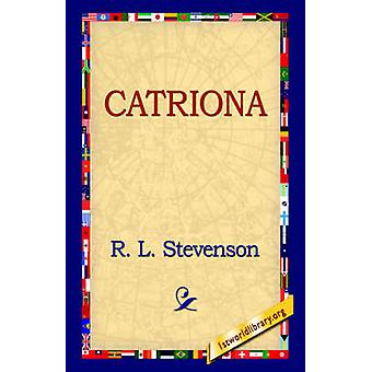 Catriona by Stevenson & Robert Louis