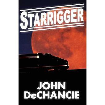 Starrigger by DeChancie & John