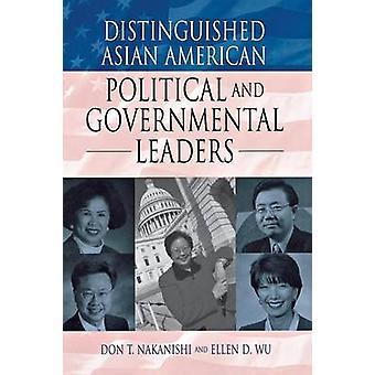 DN Aziatische Amerikaanse politieke en gouvernementele leiders door Nakanishi & Don T.