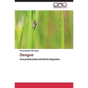 Dengue-Fieber durch Miragaya Maria Agustina